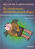 Ze zkušeností dětského psychologa - obálka