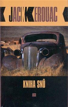 Kniha snů - Jack Kerouac