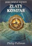 Zlatý kompas (verze s obálkou pro dospělé) (Jeho temné esence I.) - obálka