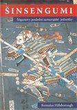 Šinsengumi (Šógunovy poslední samurajské jednotky) - obálka
