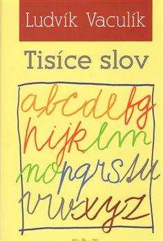 Obálka titulu Tisíce slov