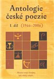Antologie české poezie I. díl 1966–2006 - obálka