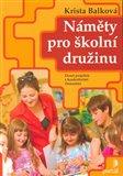 Náměty pro školní družinu (Deset projektů s konkrétními činnostmi) - obálka