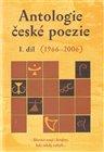 Antologie české poezie I. díl 1966–2006