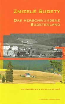 Obálka titulu Zmizelé Sudety / Das Verschwundene Sudetenland