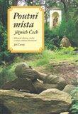 Poutní místa jižních Čech (Milostné obrazy, sochy a místa zvláštní zbožnosti) - obálka
