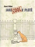 Jako Cool v plot - oblka