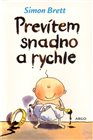 Prev&#237;tem snadno a rychle