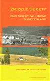 Zmizelé Sudety / Das Verschwundene Sudetenland - obálka