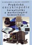 Praktická encyklopedie žurnalistiky a marketingové komunikace - obálka