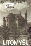 Zmizelé Čechy-Litomyšl (Zmizelé Čechy) - obálka