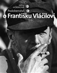 Podobenstv&#237; o Frantiku Vl&#225;ilovi - oblka