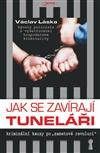 Obálka knihy Jak se zavírají tuneláři