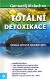 Totální detoxikace (Úplná očista organismu) - obálka