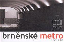 Obálka titulu Brněnské metro