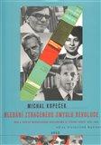 Hledání ztraceného smyslu revoluce (Počátky marxistického revizionismu ve střední Evropě 1953-1960) - obálka