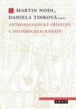Antropologické přístupy v historickém bádání - obálka