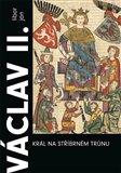 Václav II. Král na stříbrném trůnu - obálka