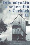 Dílo mlynářů a sekerníků v Čechách II - obálka
