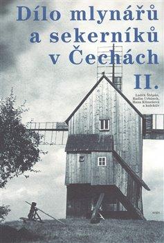Obálka titulu Dílo mlynářů a sekerníků v Čechách II