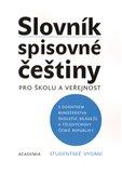 Slovník spisovné češtiny pro školu a veřejnost - studentské vydání - obálka