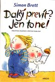 Dal&#237; prev&#237;t? Jen to ne! - oblka