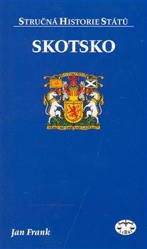 Skotsko - stručná historie států - Jan Frank