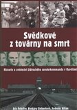 Svdkov&#233; z tov&#225;rny na smrt (Historie a svdectv&#237; idovsk&#233;ho sonderkommanda v Osvtimi) - oblka