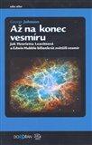 Až na konec vesmíru (Jak Henrietta Leavittová a Edwin Hubble bilionkrát zvětšili vesmír) - obálka