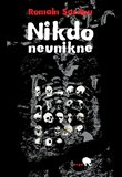 Nikdo neunikne - oblka