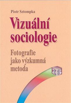 Obálka titulu Vizuální sociologie