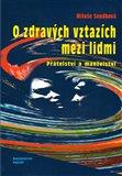 Obálka knihy O zdravých vztazích mezi lidmi