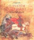 Legenda o svatém Václavovi - obálka