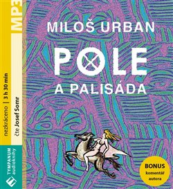 Pole a palisáda, CD - Miloš Urban