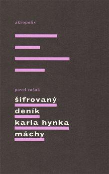 Obálka titulu Šifrovaný deník Karla Hynka Máchy