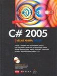 C# 2005 (Velká kniha řešení) - obálka