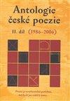 Obálka knihy Antologie české poezie II. díl (1986–2006)