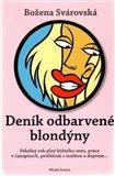 Deník odbarvené blondýny (Pekelný rok plný bídného sexu, práce v časopisech, problémlů s matkou a deprese) - obálka
