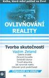 Tvorba skutečnosti (Ovlivňování reality VI.) - obálka