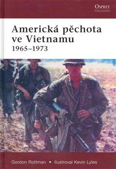 Obálka titulu Americká pěchota ve Vietnamu 1965-1973