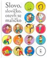 Slovo, slov&#237;ko, otevi se maliko
