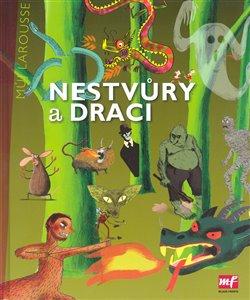 Obálka titulu Nestvůry a draci - Můj Larousse
