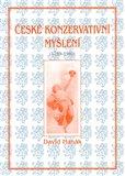 České konzervativní myšlení (1789-1989) - obálka