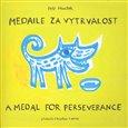 Medaile za vytrvalost / A Medal for Perserverance - obálka