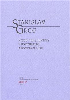 Obálka titulu Nové perspektivy v psychiatrii a psychologii