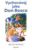 Vychovávej jako Don Bosco - obálka