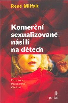 Obálka titulu Komerční sexualizované násilí na dětech
