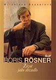 Boris Rösner - Život jako divadlo - obálka