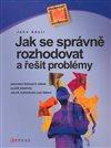 Obálka knihy Jak se správně rozhodovat