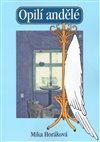 Obálka knihy Opilí andělé
